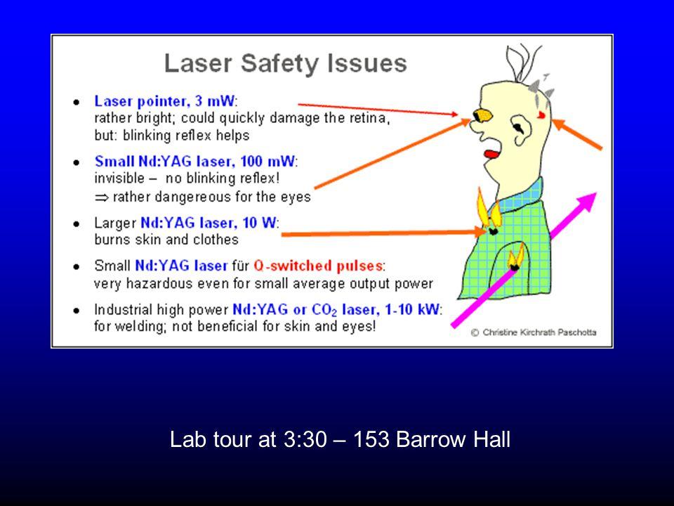 Lab tour at 3:30 – 153 Barrow Hall