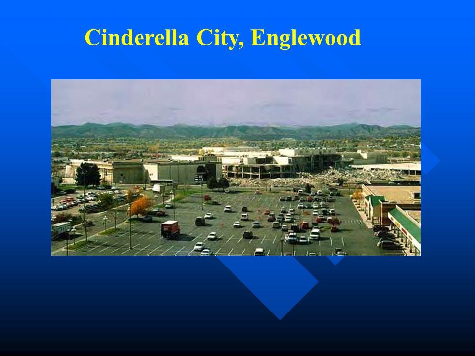 Cinderella City, Englewood