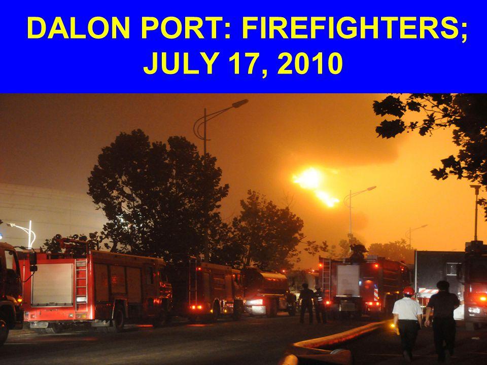 DALON PORT: FIREFIGHTERS; JULY 17, 2010