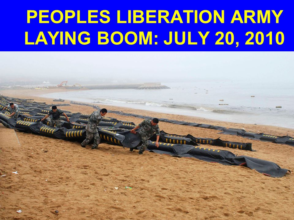 PEOPLES LIBERATION ARMY LAYING BOOM: JULY 20, 2010