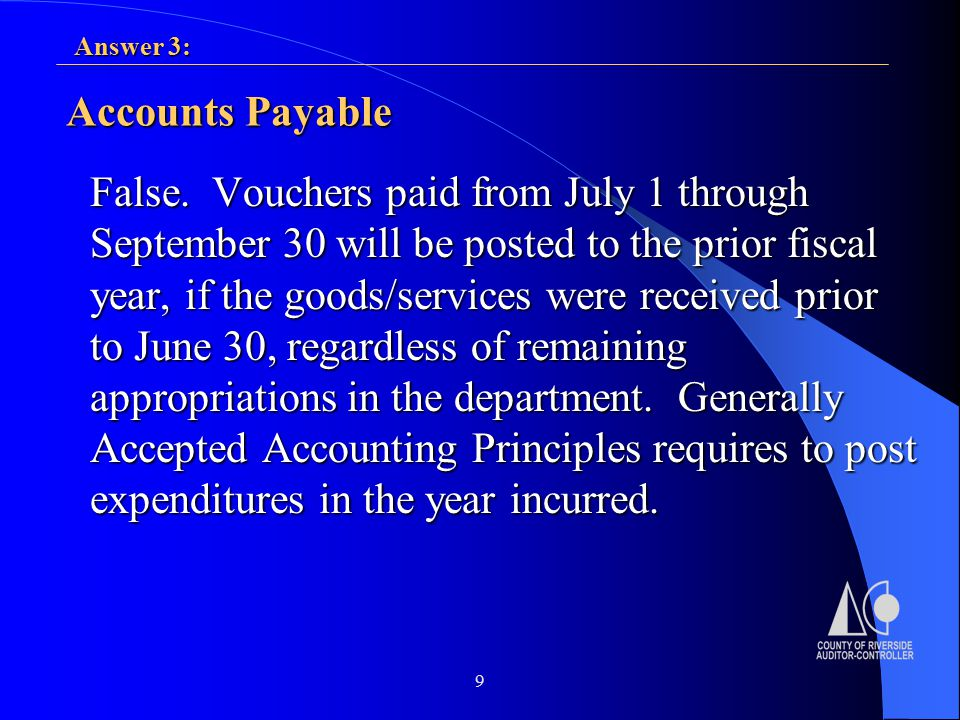 9 Accounts Payable False.