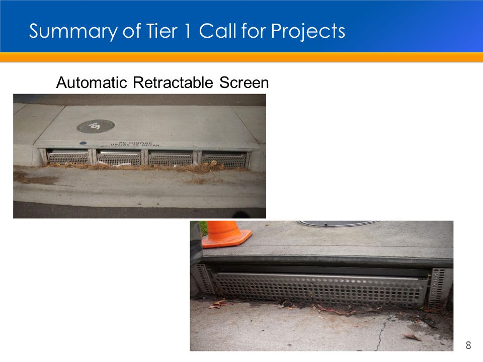 Summary of Tier 1 Call for Projects 8 Automatic Retractable Screen
