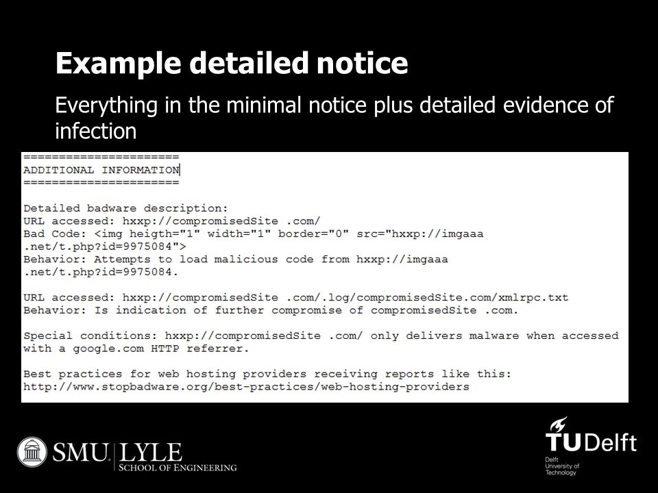 Example detailed notice Everything in the minimal notice plus detailed evidence of infection 45