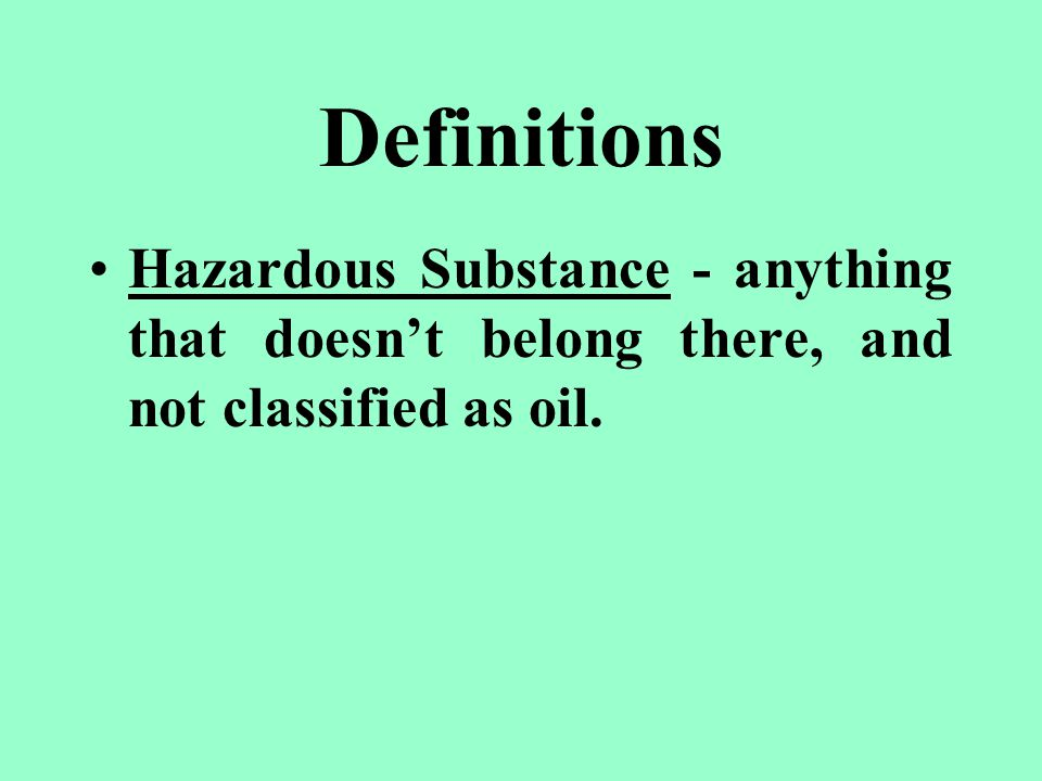 Definitions Pollution - you know it when you see it.