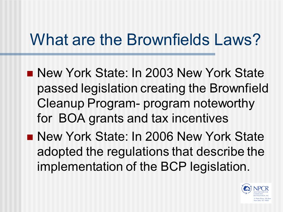 What are the Brownfields Laws.