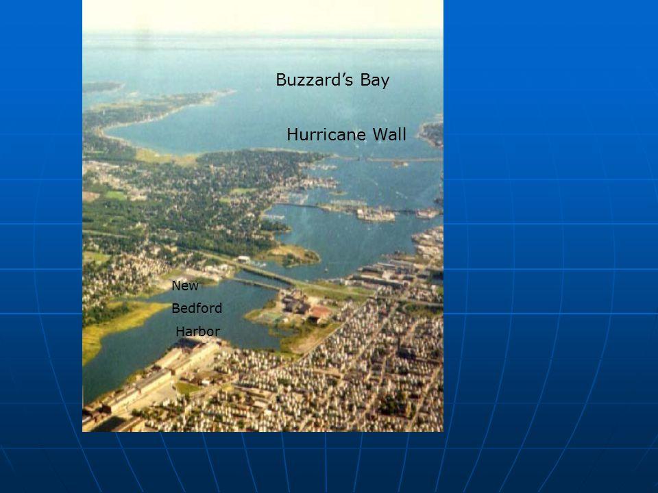 New Bedford Harbor Buzzard's Bay Hurricane Wall