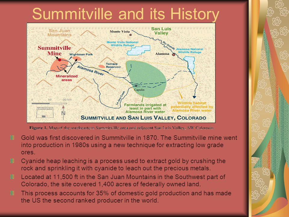 Summitville and its History Gold was first discovered in Summitville in 1870.