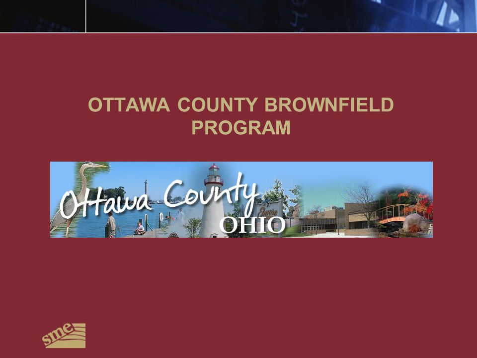 OTTAWA COUNTY BROWNFIELD PROGRAM