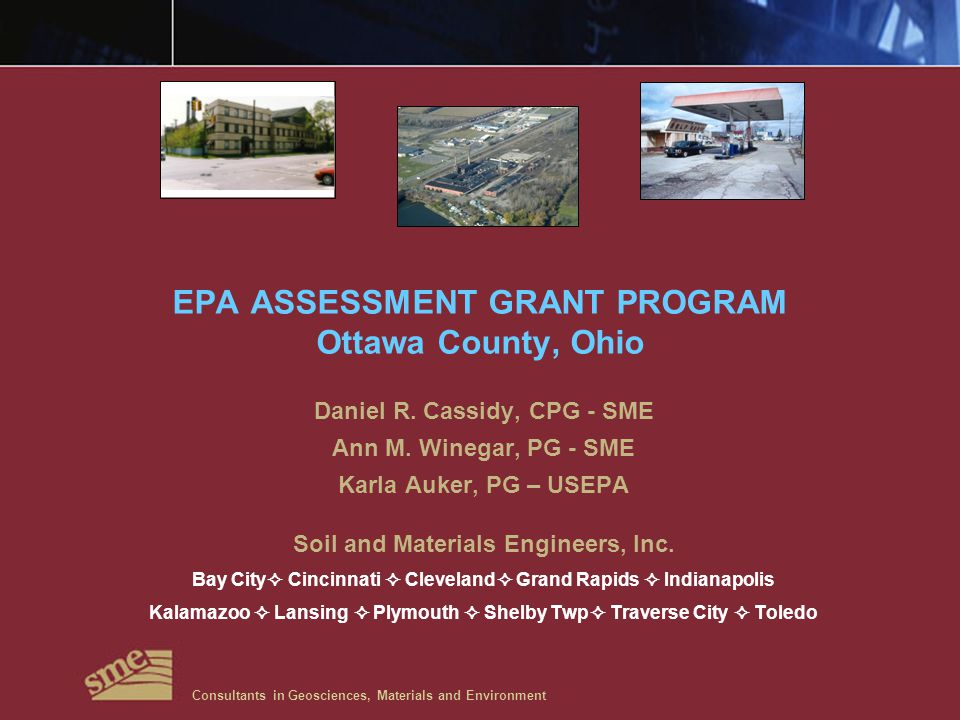 EPA ASSESSMENT GRANT PROGRAM Ottawa County, Ohio Daniel R.