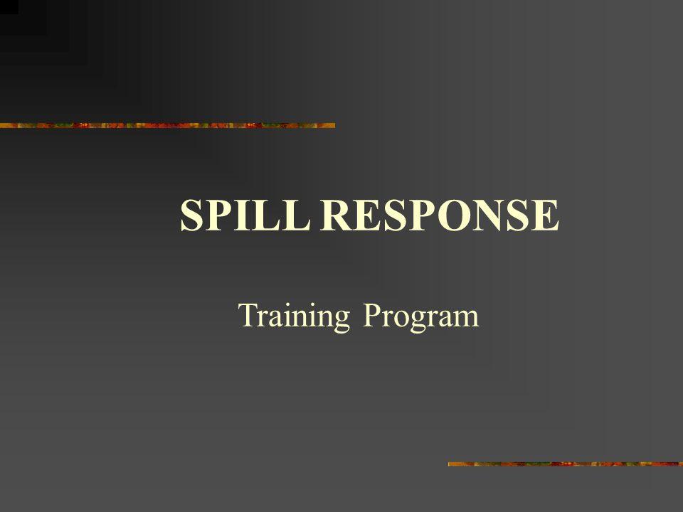 SPILL RESPONSE Training Program