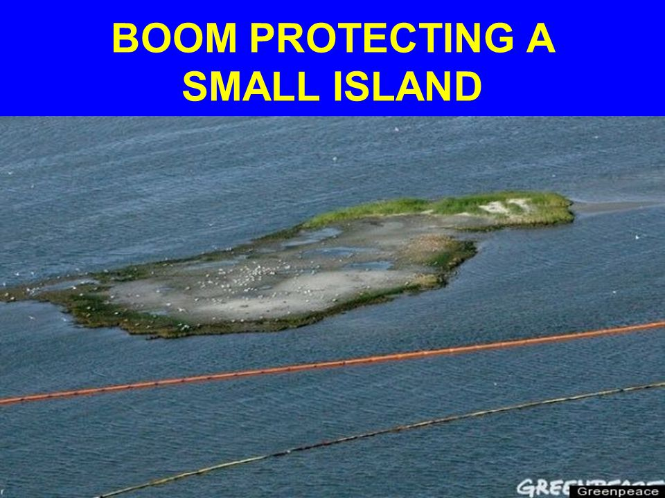 BOOM PROTECTING A SMALL ISLAND