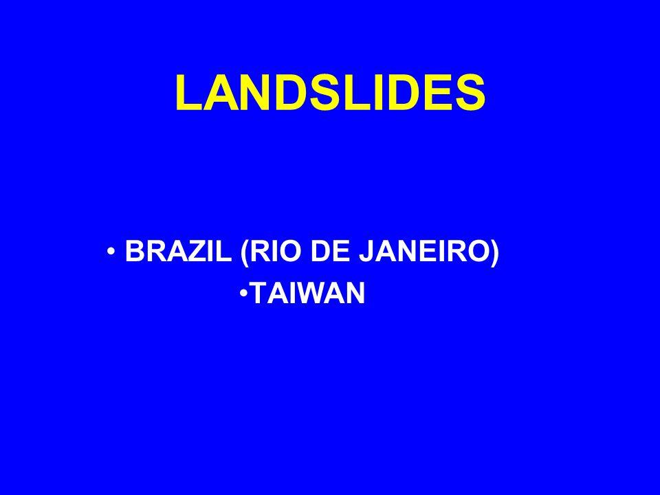 LANDSLIDES BRAZIL (RIO DE JANEIRO) TAIWAN