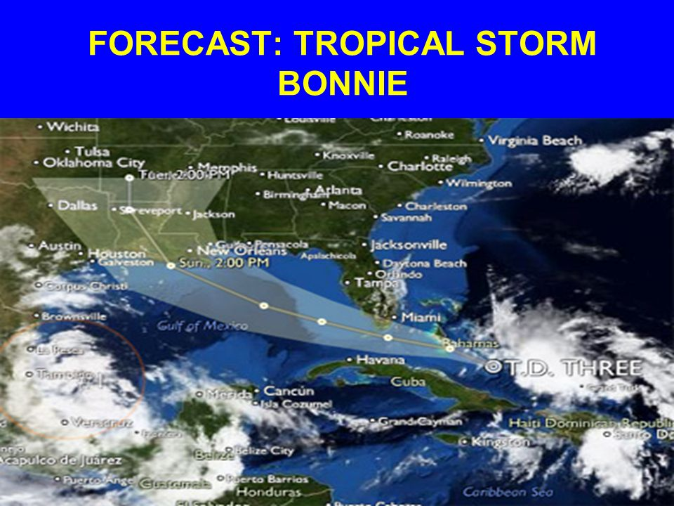 FORECAST: TROPICAL STORM BONNIE