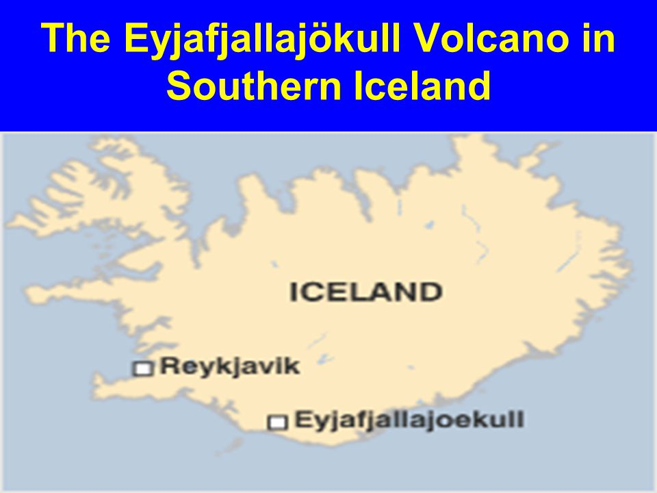 The Eyjafjallajökull Volcano in Southern Iceland