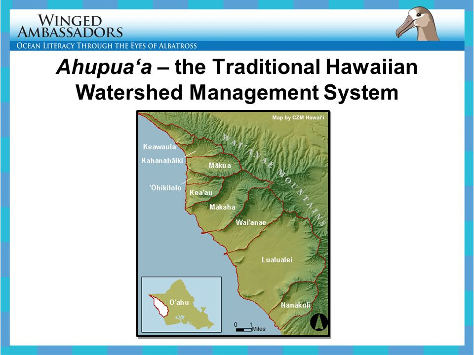 Ahupua'a – the Traditional Hawaiian Watershed Management System
