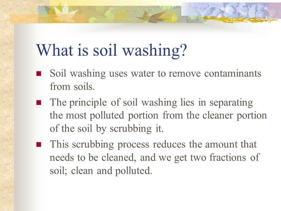 Why then do we need water.(cont) Sometimes you have many types of pollutants in one soil.