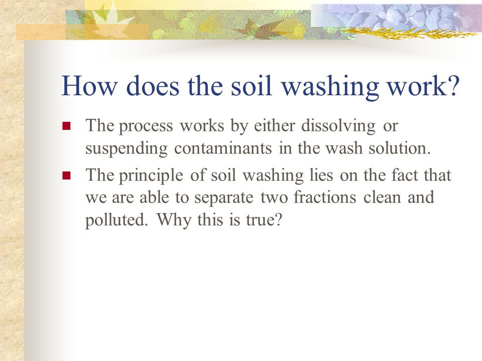 What happens with the wash water after use.Wash water is usually sent to insitu treatment plant.