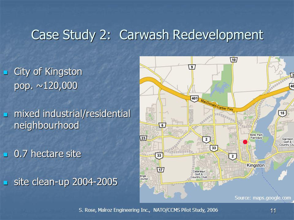 11 Case Study 2: Carwash Redevelopment City of Kingston City of Kingston pop.