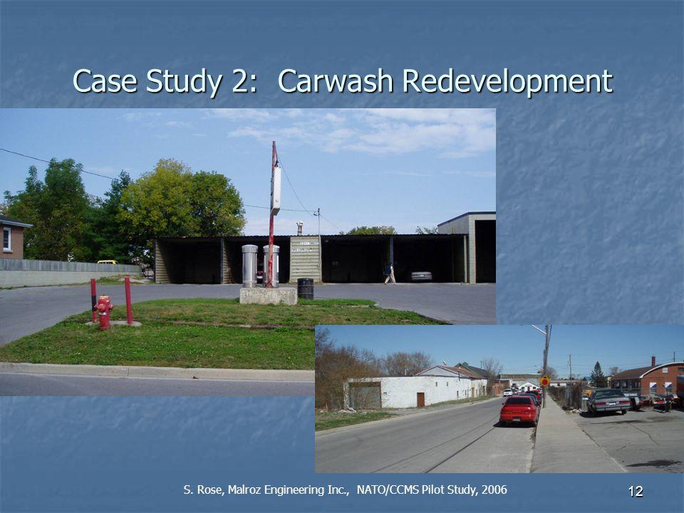 12 Case Study 2: Carwash Redevelopment S.