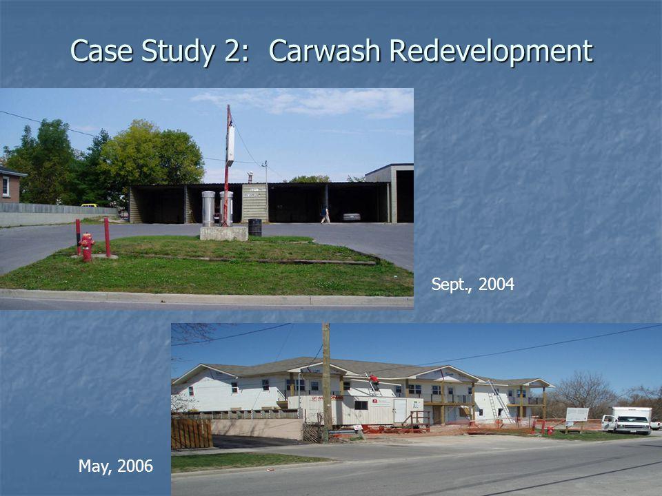 19 Case Study 2: Carwash Redevelopment S.