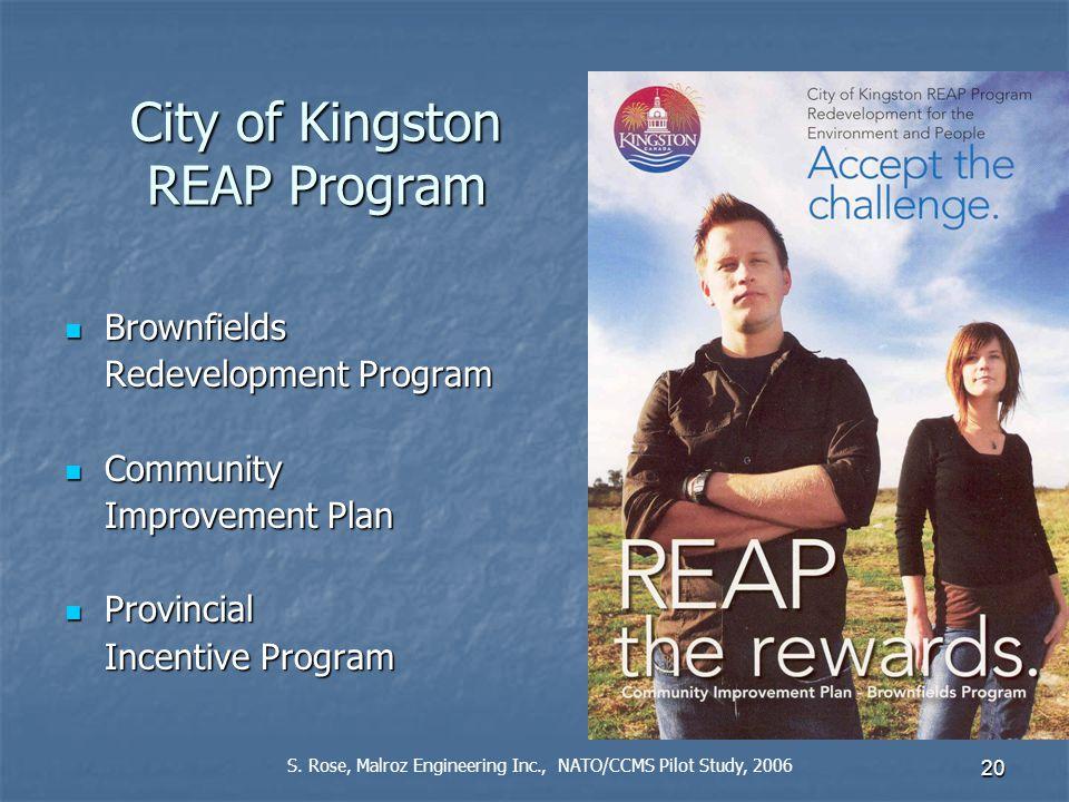 20 City of Kingston REAP Program Brownfields Brownfields Redevelopment Program Community Community Improvement Plan Provincial Provincial Incentive Program S.