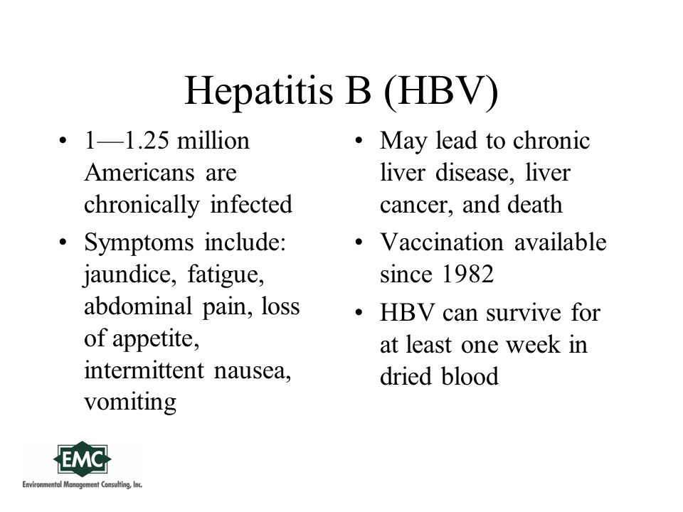 Hepatitis C (HCV) Hepatitis C is the most common chronic bloodborne infection in the United States Symptoms include: jaundice, fatigue, abdominal pain, loss of appetite, intermittent nausea, vomiting May lead to chronic liver disease and death