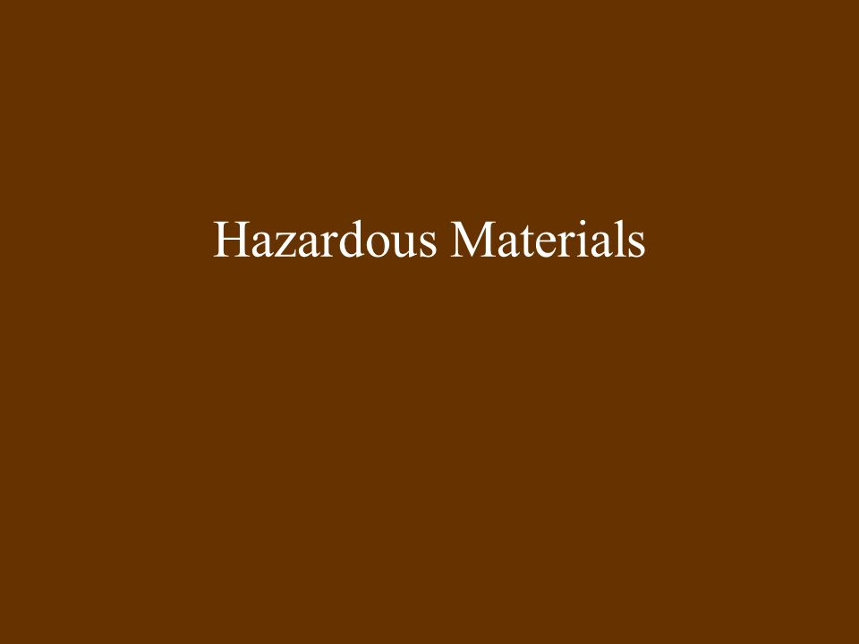 Regulation of Hazardous Materials Over 1000 new man-made chemical enter commerce each year Pose a potential risk to life, health or property if released