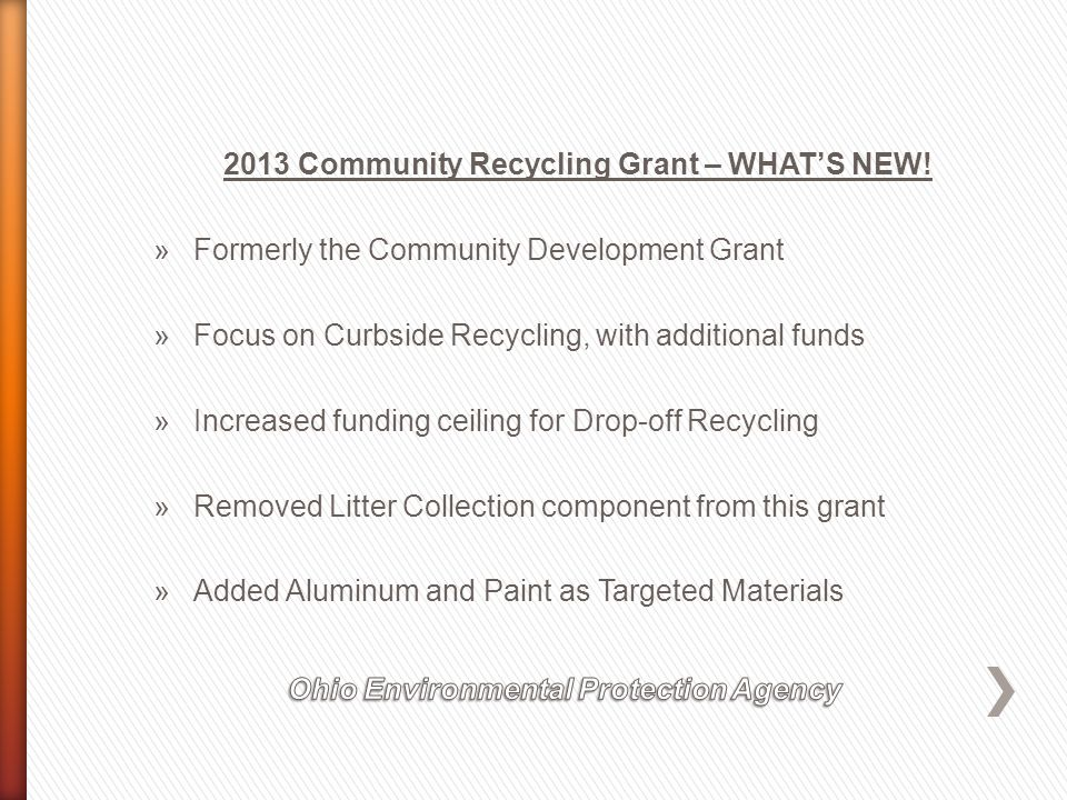 2013 Community Recycling Grant – WHAT'S NEW.