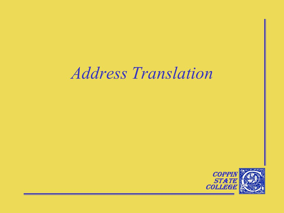 Coppin State College Address Translation