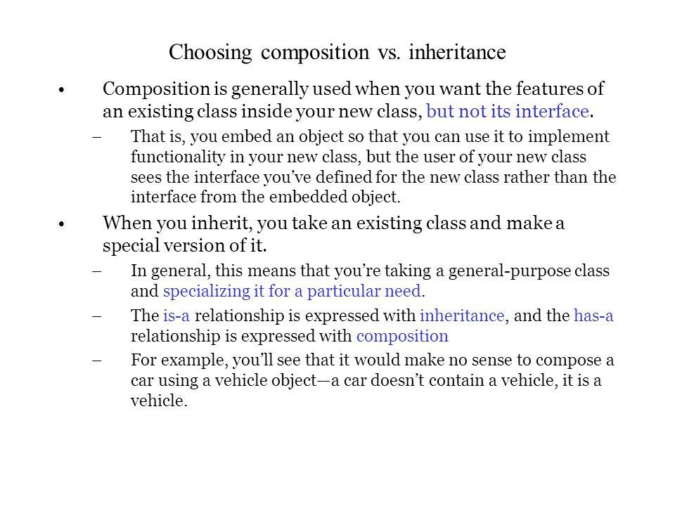 Choosing composition vs.