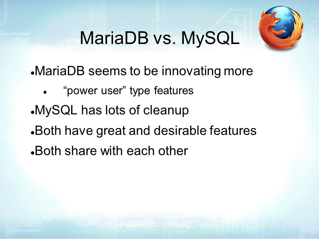 MariaDB vs.