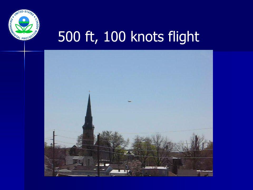 500 ft, 100 knots flight