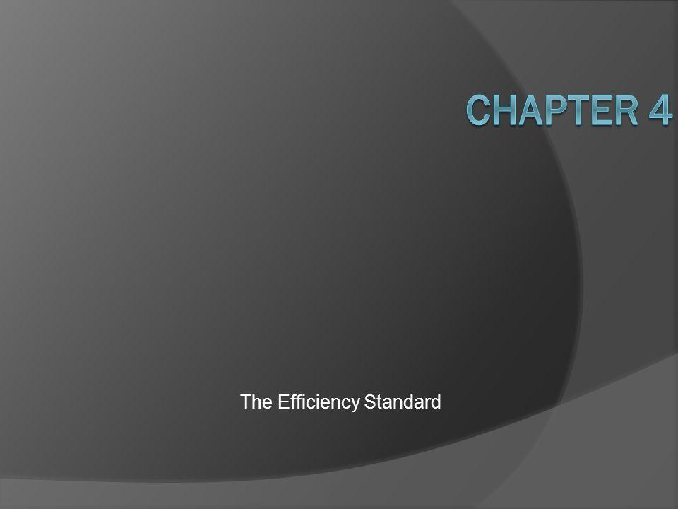 The Efficiency Standard