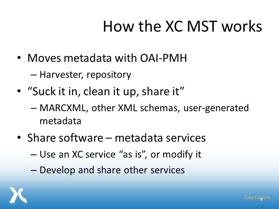Metadata Services Toolkit Add Repositories Schedule Harvests Orchestrate Services Browse Records Make improved metadata available Metadata Services Toolkit Record Cleanup FRBRization Authority Control Aggregation Metadata Tools: Error Info 20