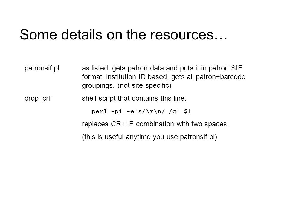 patronsif.plas listed, gets patron data and puts it in patron SIF format.