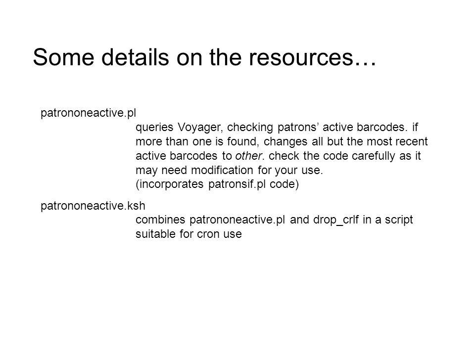 patrononeactive.pl queries Voyager, checking patrons' active barcodes.