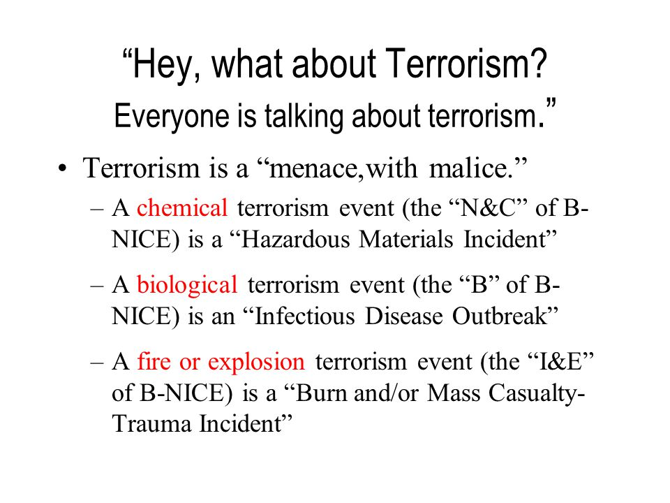 Hey, what about Terrorism.