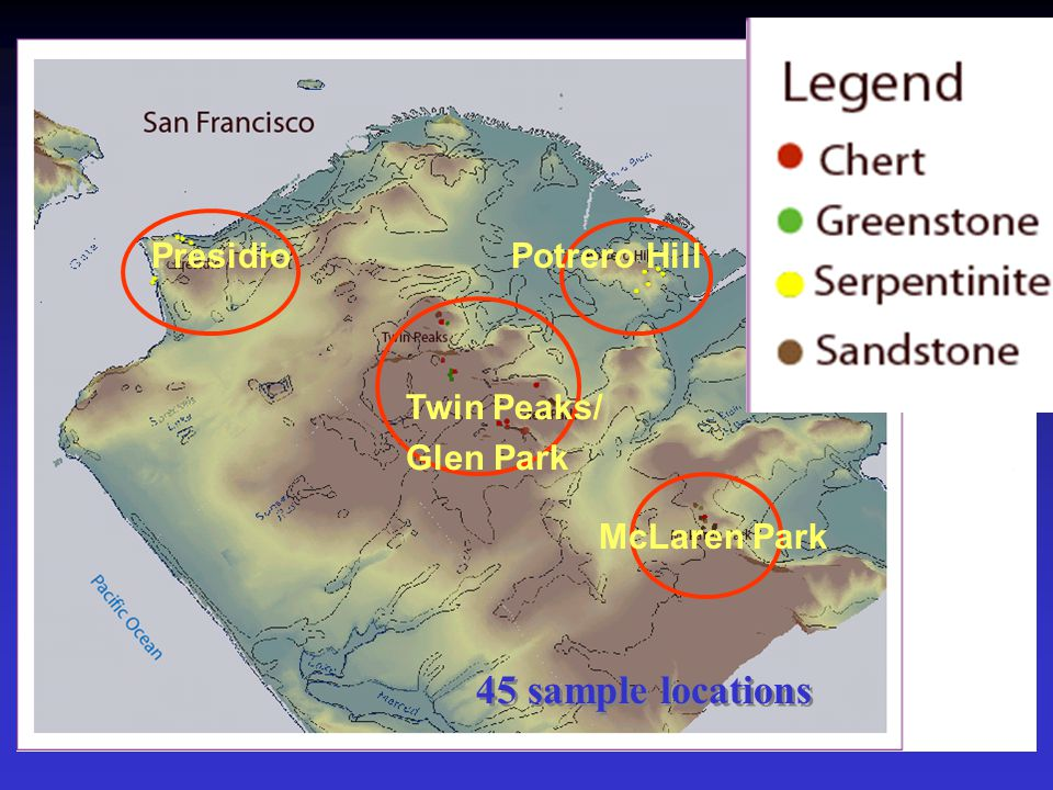 45 sample locations Presidio Twin Peaks/ Glen Park Potrero Hill McLaren Park