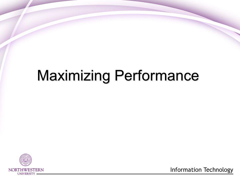 Maximizing Performance