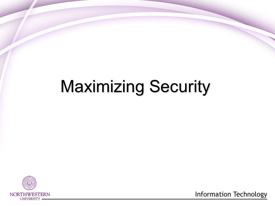 Maximizing Security