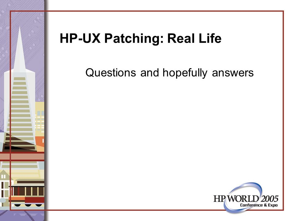 HP-UX Patching: Real Life Questions and hopefully answers