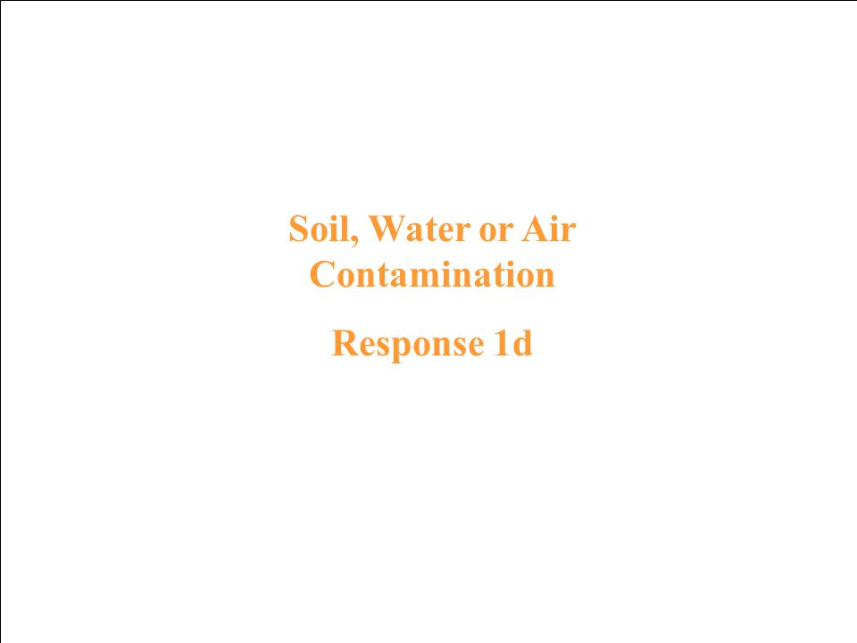 Soil, Water or Air Contamination Prompt 1d