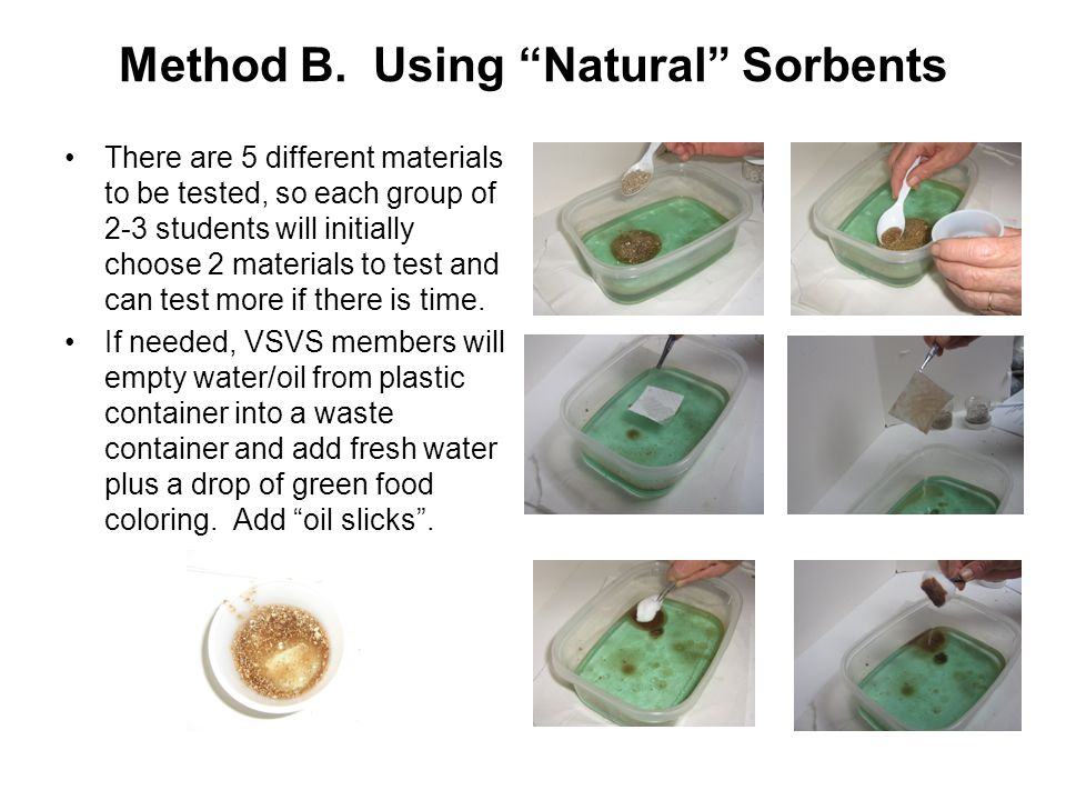 "Method B. Using ""Natural"" Sorbents There are 5 different materials to be tested, so each group of 2-3 students will initially choose 2 materials to te"