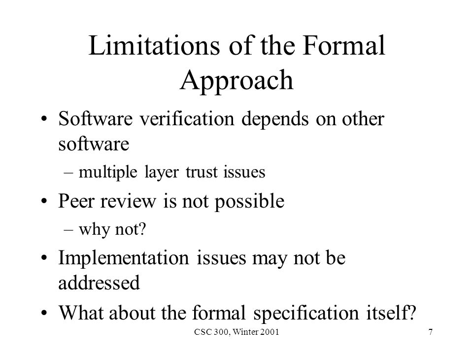 CSC 300, Winter 20018 Testing Saves the Day.Software Testing limitations –what is possible.
