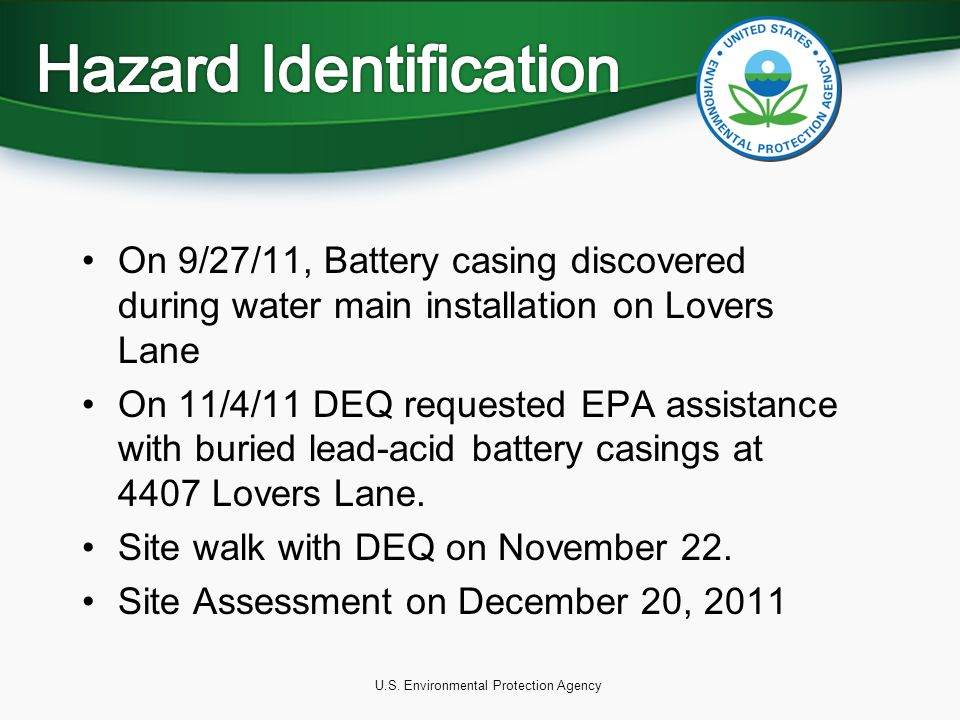 On 9/27/11, Battery casing discovered during water main installation on Lovers Lane On 11/4/11 DEQ requested EPA assistance with buried lead-acid battery casings at 4407 Lovers Lane.