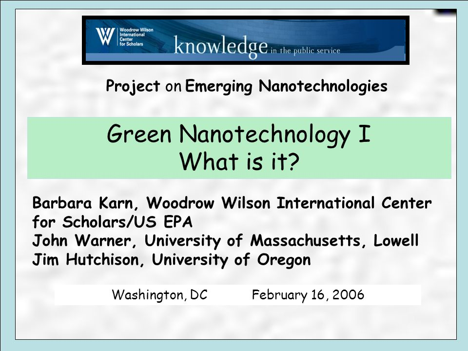 Green Nanotechnology I What is it.