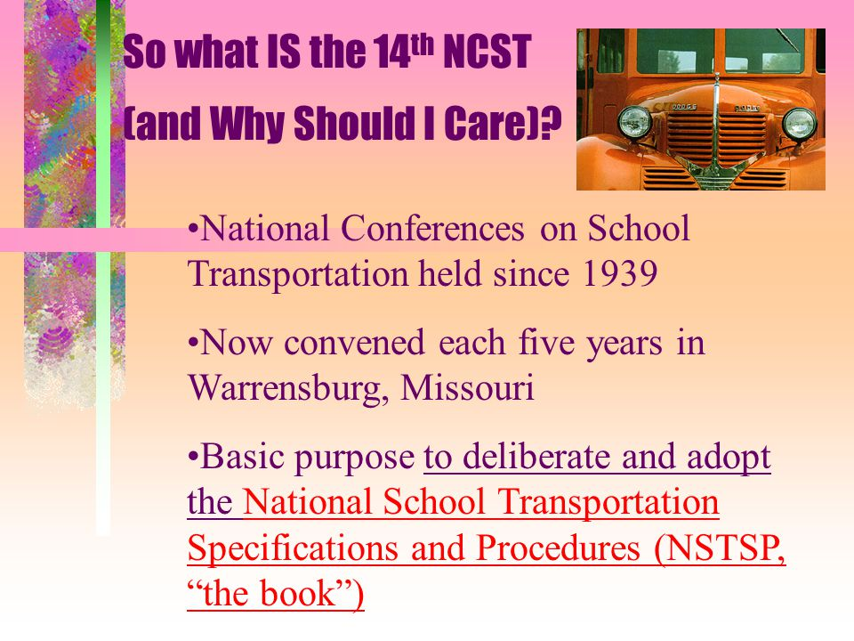 So what IS the 14 th NCST (and Why Should I Care).