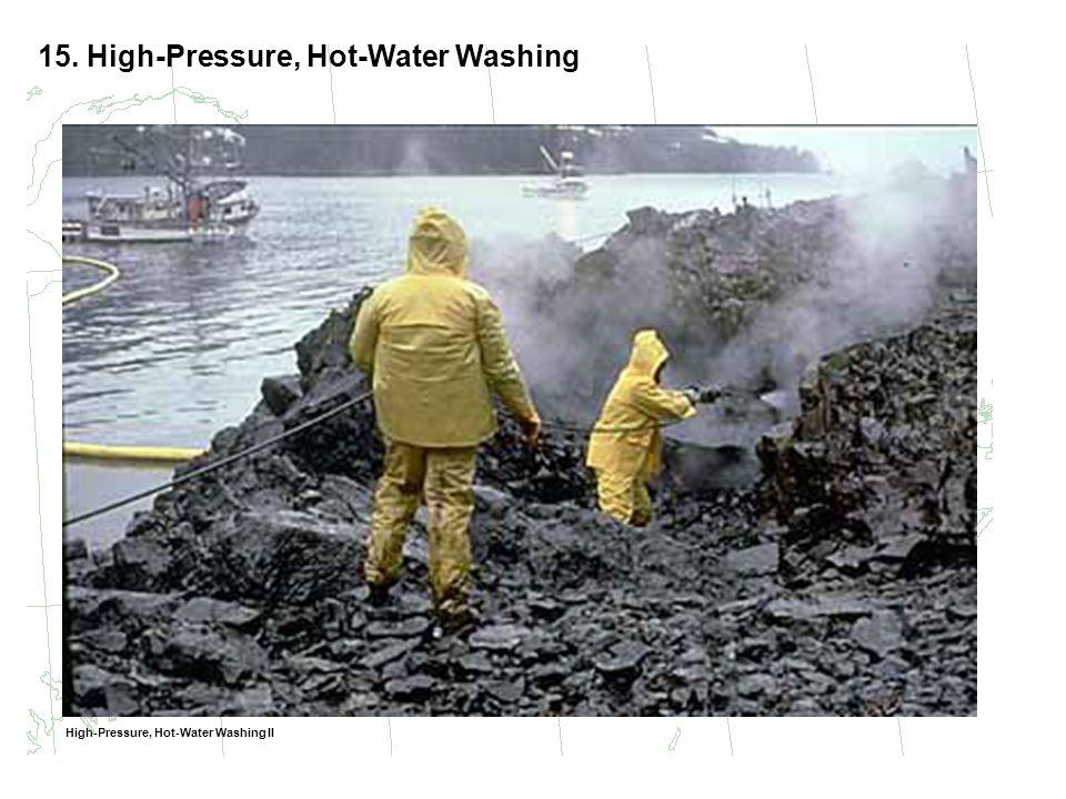 15. High-Pressure, Hot-Water Washing High-Pressure, Hot-Water Washing II