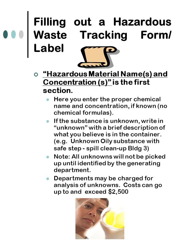 """Filling out a Hazardous Waste Tracking Form/ Label """"Hazardous Material Name(s) and Concentration (s)"""" is the first section. Here you enter the proper"""