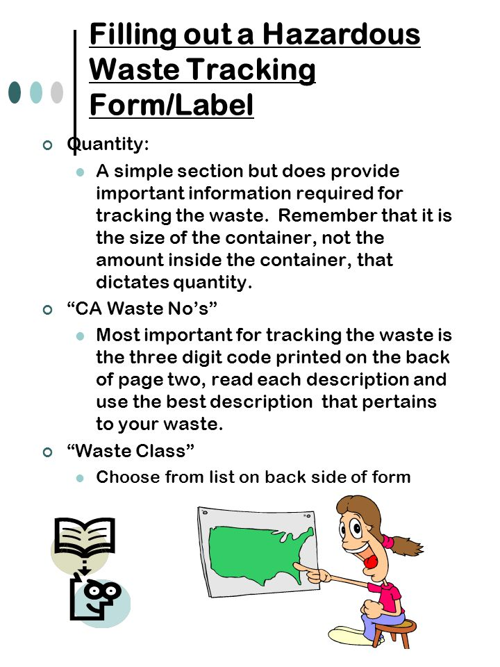 Filling out a Hazardous Waste Tracking Form/Label Quantity: A simple section but does provide important information required for tracking the waste.